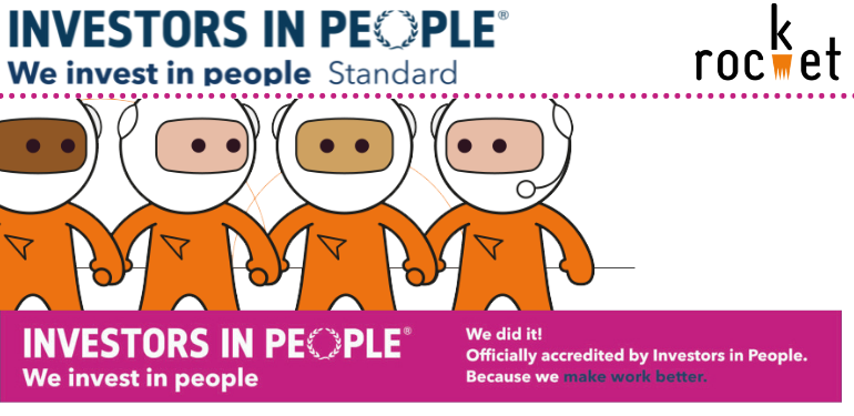 Rocket awarded the 'We invest in people, standard accreditation'!